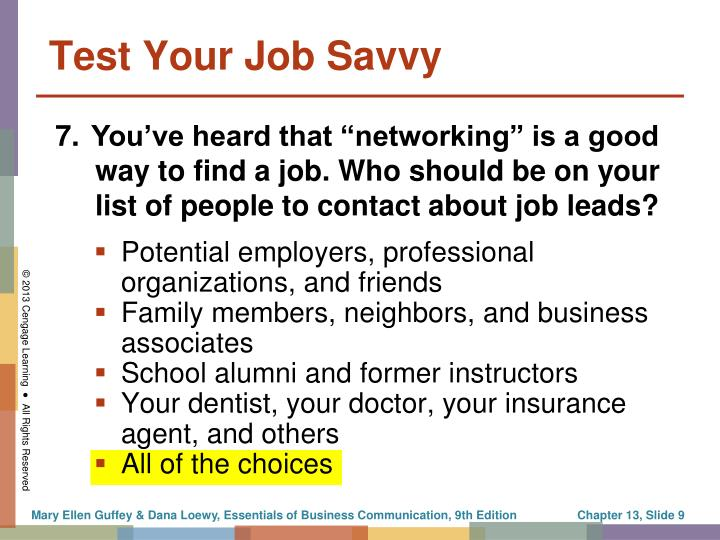 Potential employers, professional organizations, and friends