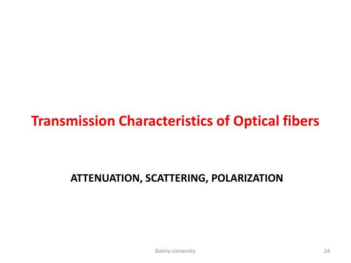 Transmission Characteristics of Optical fibers