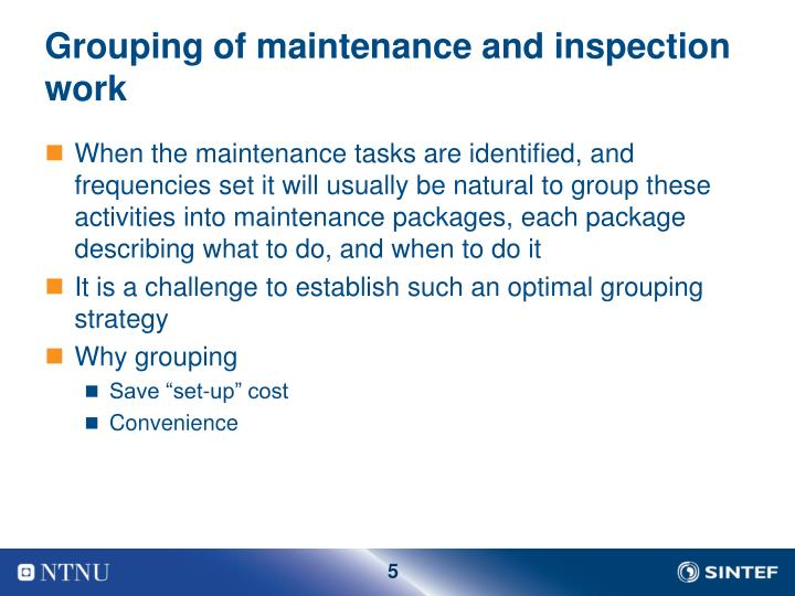 Grouping of maintenance and inspection work