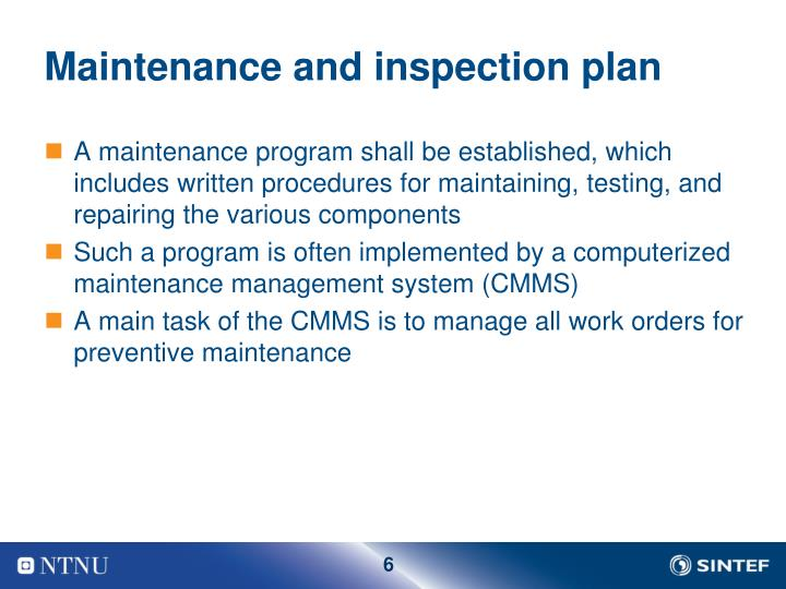 Maintenance and inspection plan