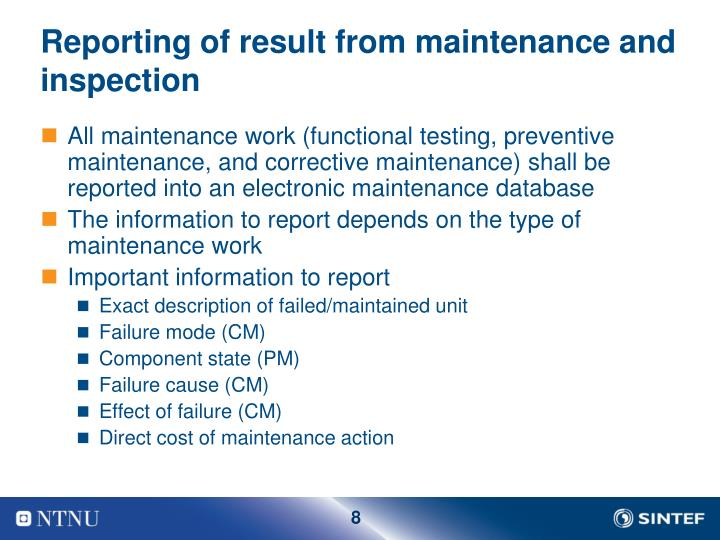 Reporting of result from maintenance and inspection