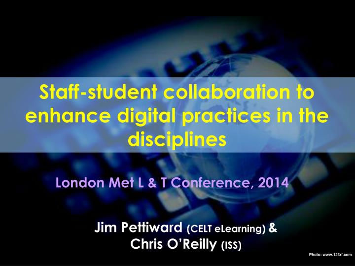 staff student collaboration to enhance digital practices in the disciplines n.