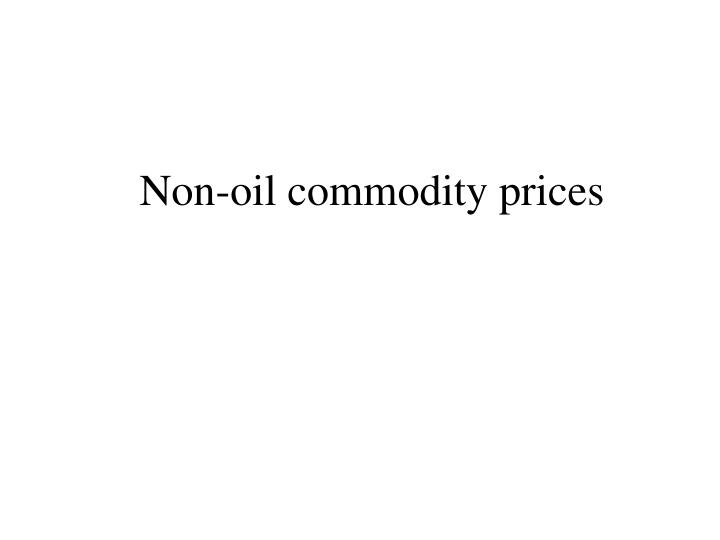 Non-oil commodity prices