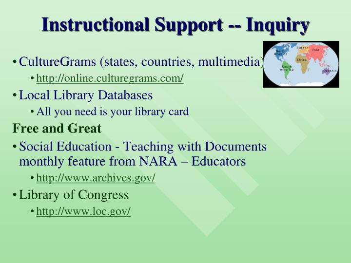 Instructional Support -- Inquiry