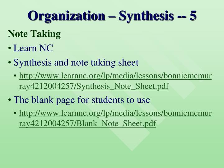 Organization – Synthesis -- 5
