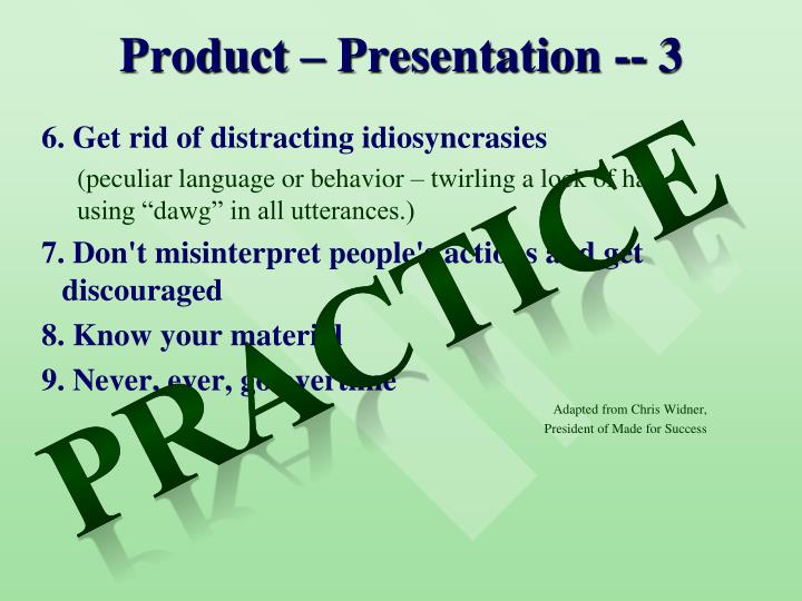 Product – Presentation -- 3