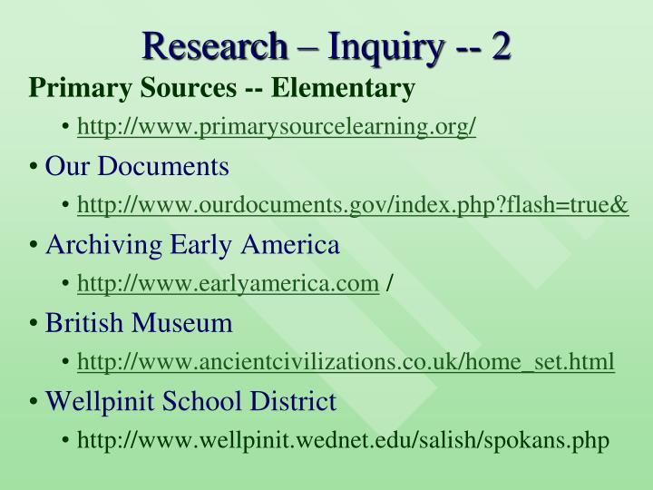 Research – Inquiry -- 2