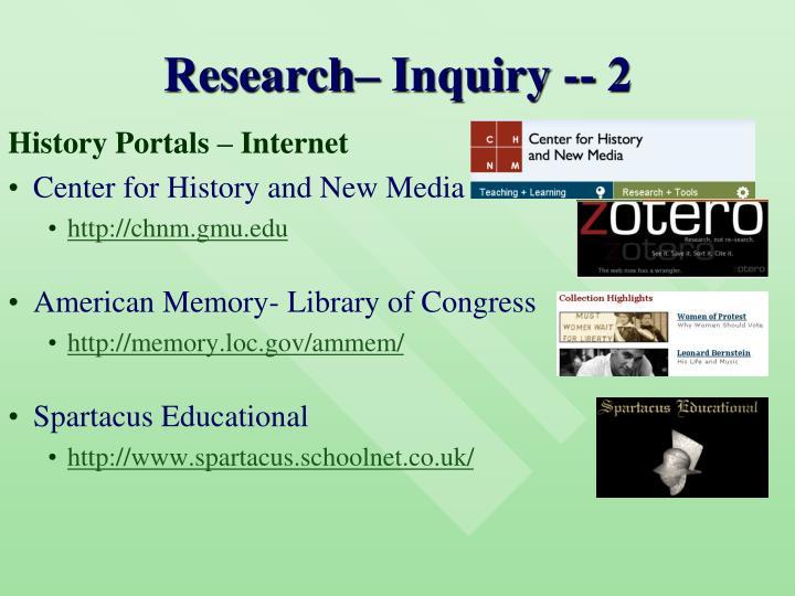 Research– Inquiry -- 2
