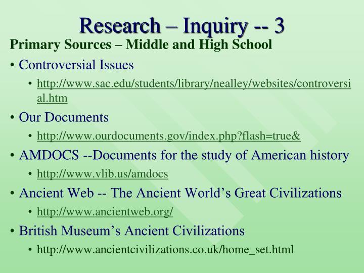Research – Inquiry -- 3