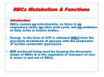 rbcs metabolism functions
