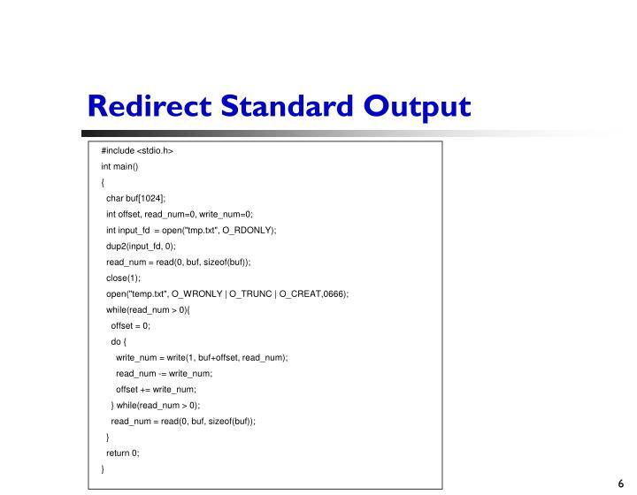Redirect Standard Output