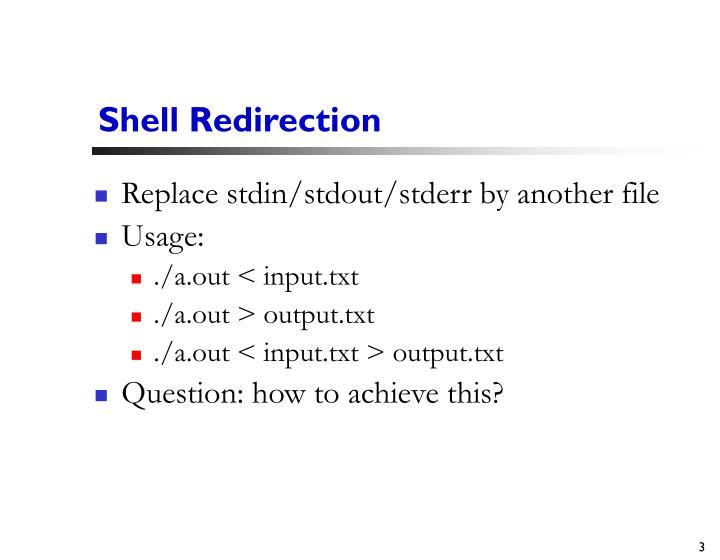 Shell redirection