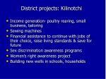 district projects kilinotchi