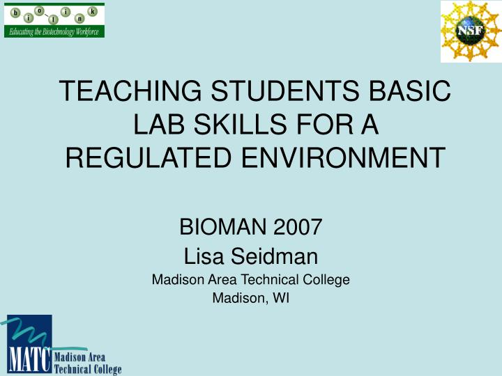teaching students basic lab skills for a regulated environment n.