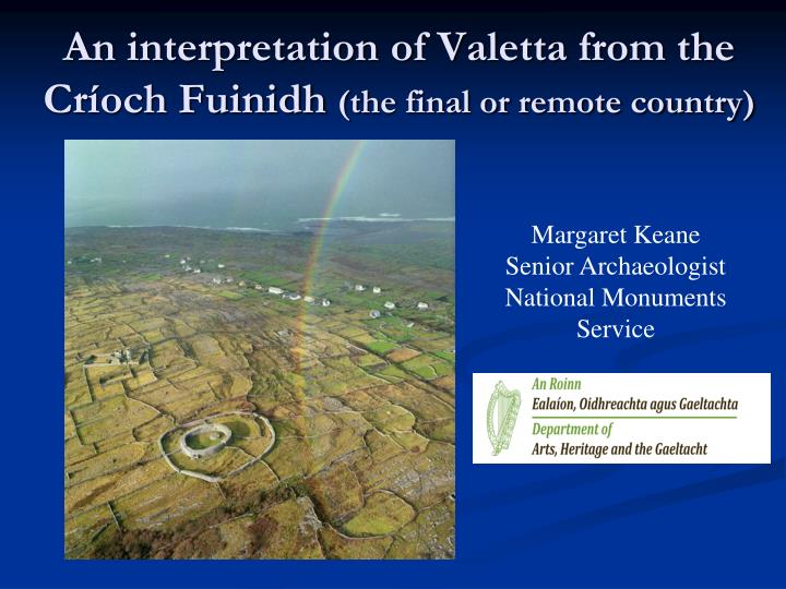 an interpretation of valetta from the cr och fuinidh the final or remote country n.