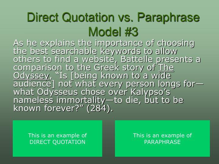 Direct Quotation vs. Paraphrase