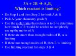 3a 2b a 3 b 2 which reactant is limiting