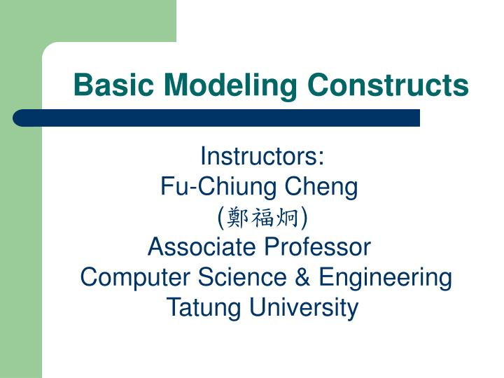 basic modeling constructs n.