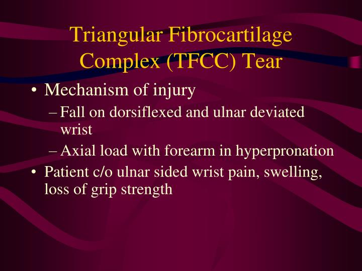Triangular Fibrocartilage Complex (TFCC) Tear