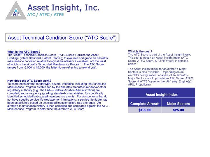 """Asset Technical Condition Score (""""ATC Score"""")"""