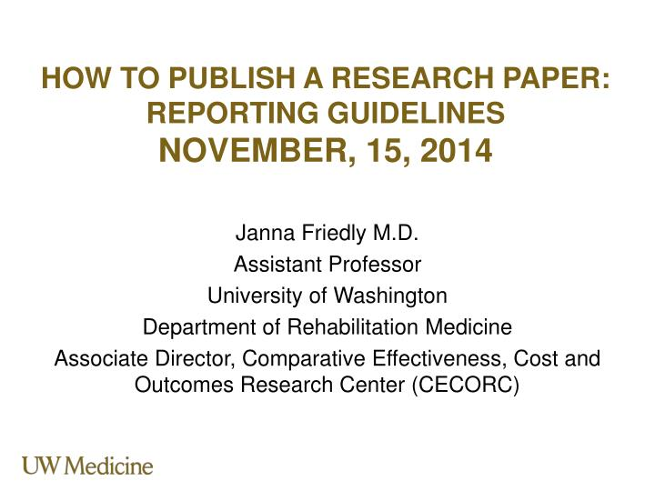 how to publish a research paper reporting guidelines november 15 2014 n.