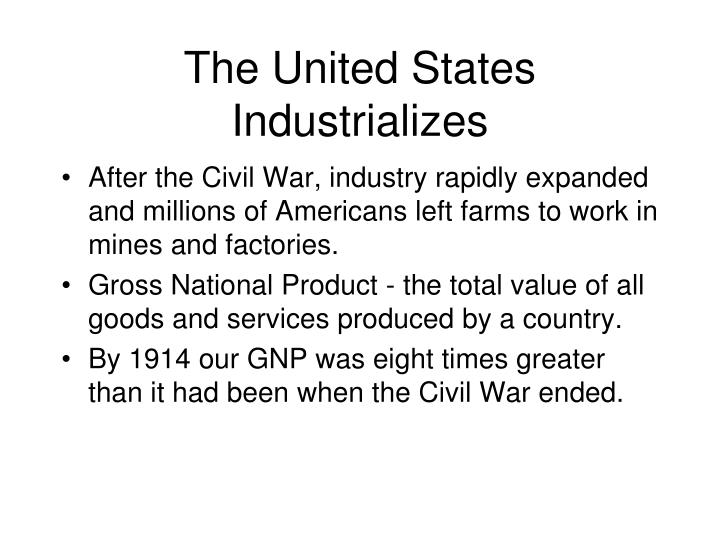 The united states industrializes