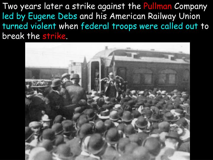 Two years later a strike against the