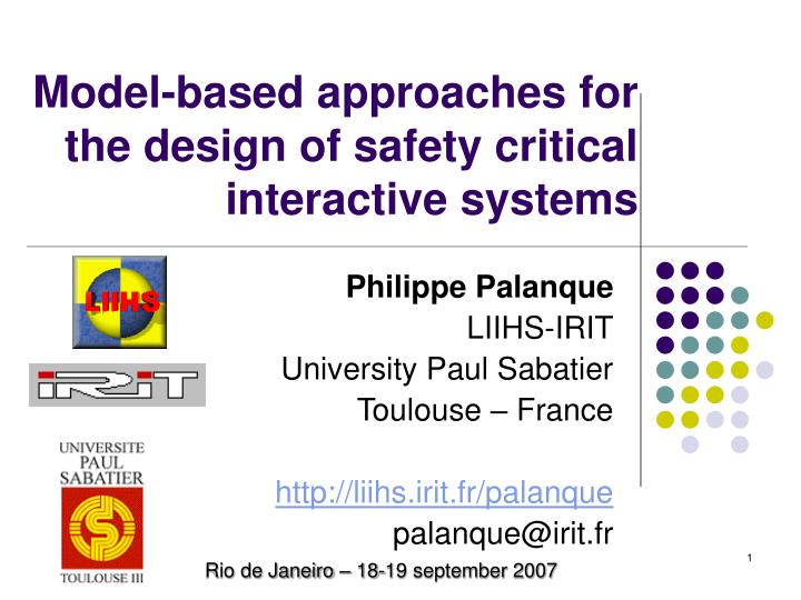 model based approaches for the design of safety critical interactive systems n.