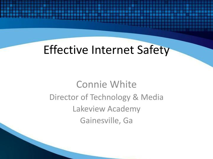 effective internet safety n.