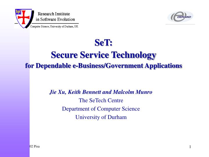 set secure service technology for dependable e business government applications n.