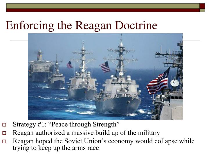 the regan doctrine Regan doctrine was not a label coined by president reagan or his administration it was a term used later by his critics to define his foreign policy strategy for.