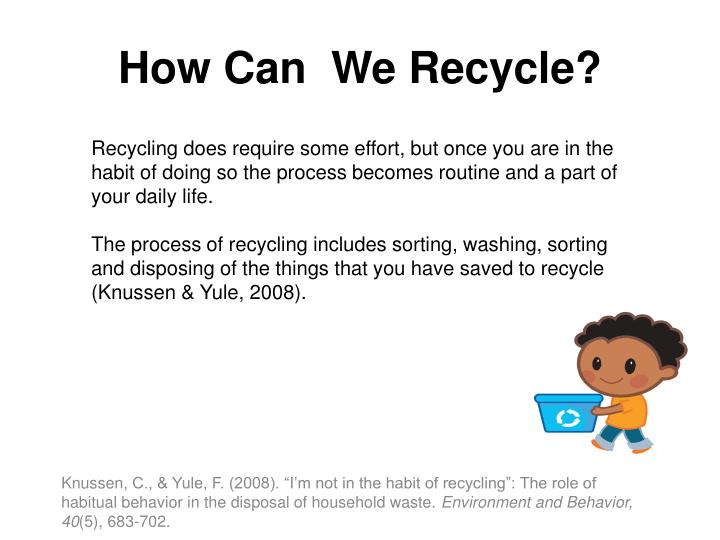 How Can  We Recycle?
