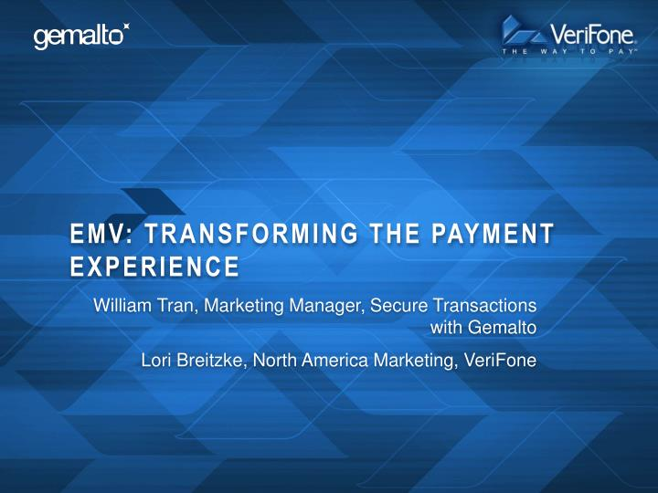 emv transforming the payment experience n.