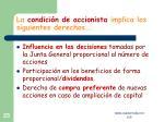 la condici n de accionista implica los siguientes derechos