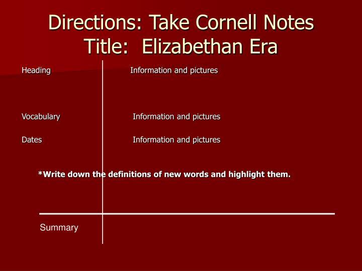Directions take cornell notes title elizabethan era