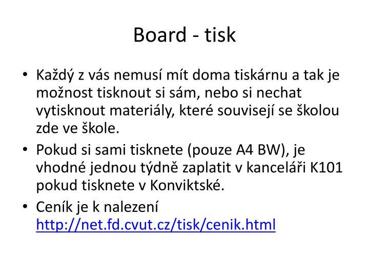 Board - tisk