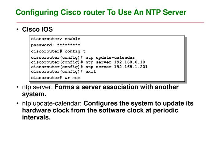 Configuring Cisco router To Use An NTP Server