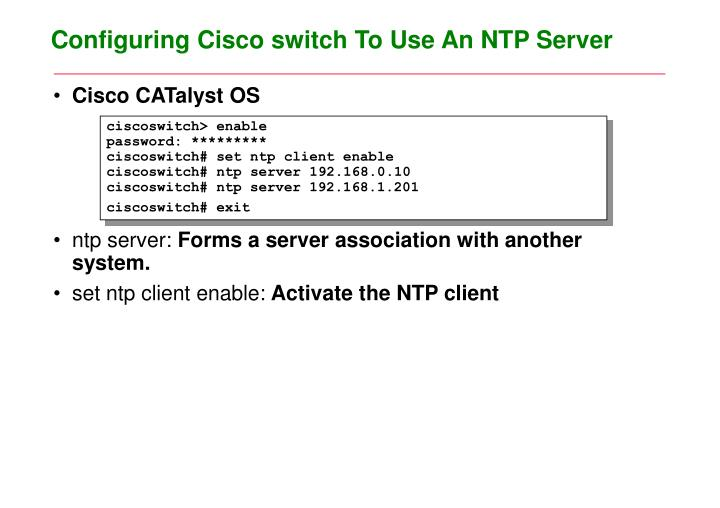 Configuring Cisco switch To Use An NTP Server