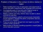 problem in education in the context of ethnic relation in region