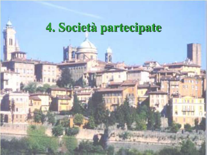 4. Società partecipate