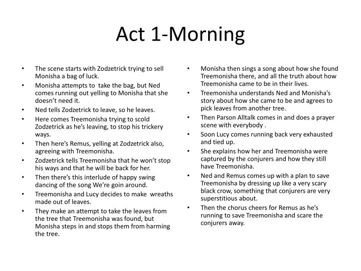 Act 1-Morning