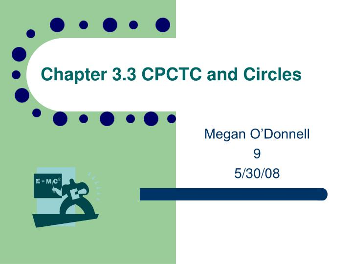 chapter 3 3 cpctc and circles n.