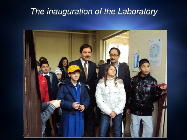 The inauguration of the Laboratory