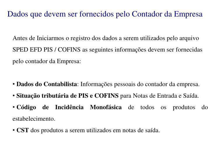 Dados que devem ser fornecidos pelo Contador da Empresa