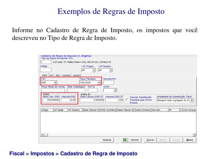 Exemplos de Regras de Imposto