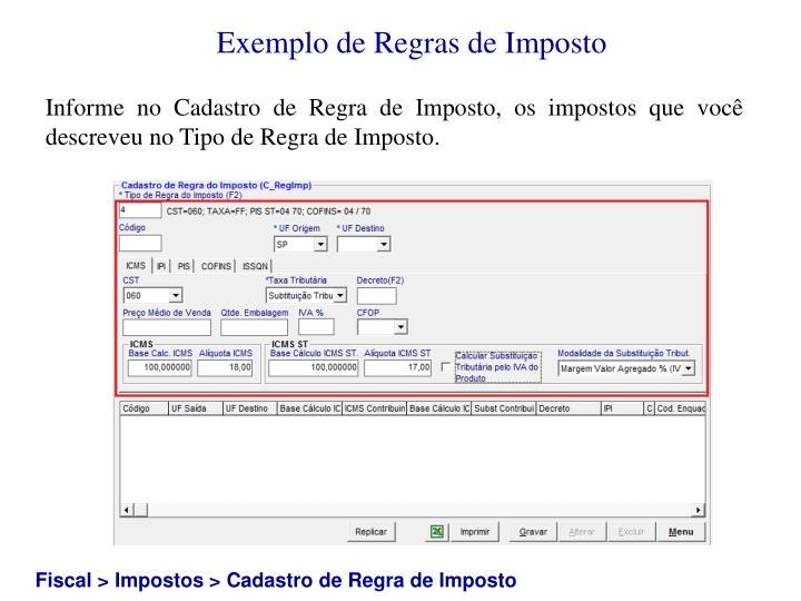 Exemplo de Regras de Imposto