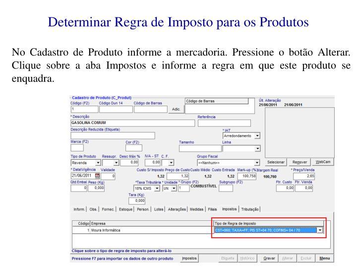 Determinar Regra de Imposto para os Produtos