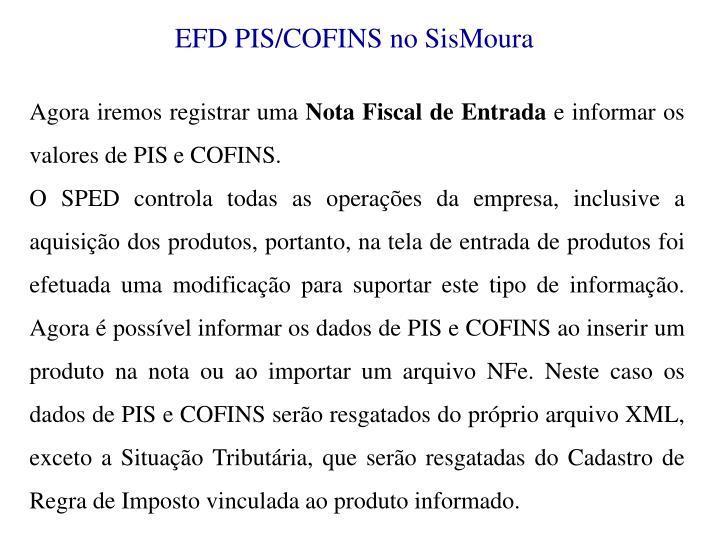 EFD PIS/COFINS no SisMoura