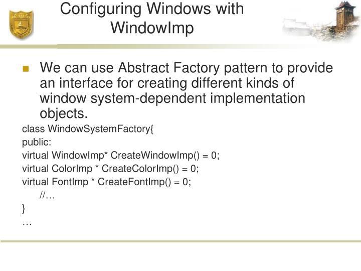 Configuring Windows with WindowImp