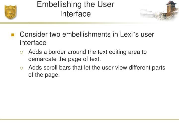 Embellishing the User Interface